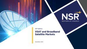 VSAT & Broadband Satellite Markets, 19th Edition